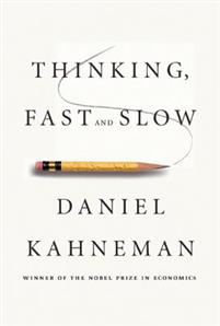Thinking Fast And Slow Daniel Kahneman Serica Consulting